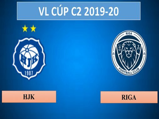 Nhận định HJK Helsinki vs Riga, 23h00 ngày 15/08