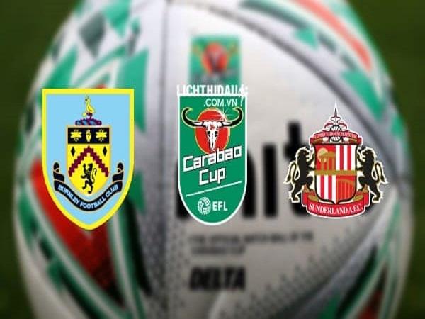 Nhận định Burnley vs Sunderland, 1h45 ngày 29/8