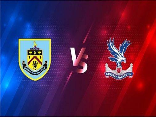 Nhận định kèo Burnley vs Crystal Palace 00h30, 24/11 - Ngoại hạng Anh