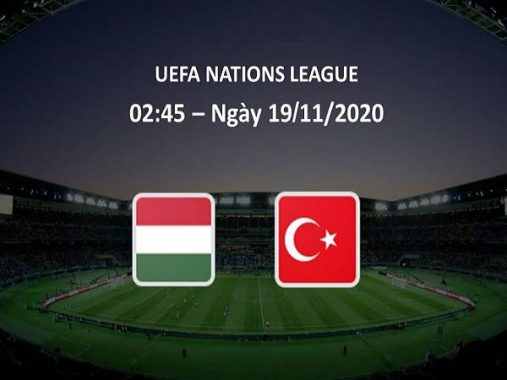 Nhận định kèo Hungary vs Thổ Nhĩ Kỳ, 2h45 ngày 19/11 - Nations League