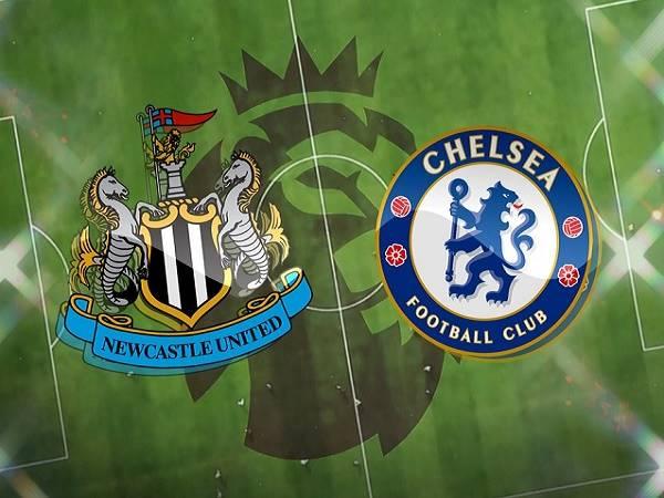 Nhận định kèo Newcastle vs Chelsea 19h30, 21/11 - Ngoại Hạng Anh