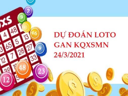 Dự đoán loto gan KQXSMN 24/3/2021 hôm nay