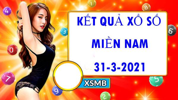 Dự đoán kết quả XSMN thứ 4 ngày 31/3/2021
