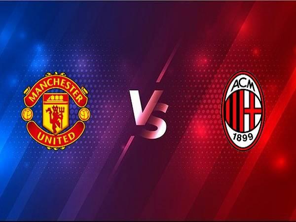 Nhận định kèo MU vs AC Milan – 00h55 12/03, Cúp C2 Châu Âu