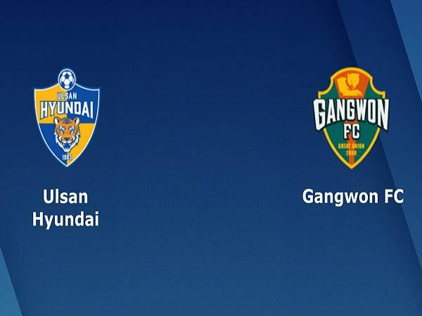 Nhận định kèo Ulsan Hyundai vs Gangwon FC – 12h00 01/03, VĐQG Hàn Quốc