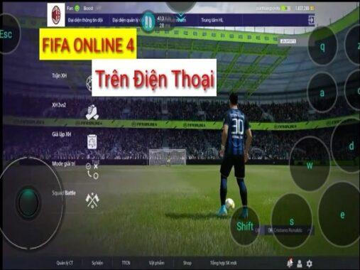 Cách chơi fifa online 4 trên điện thoại chi tiết đơn giản