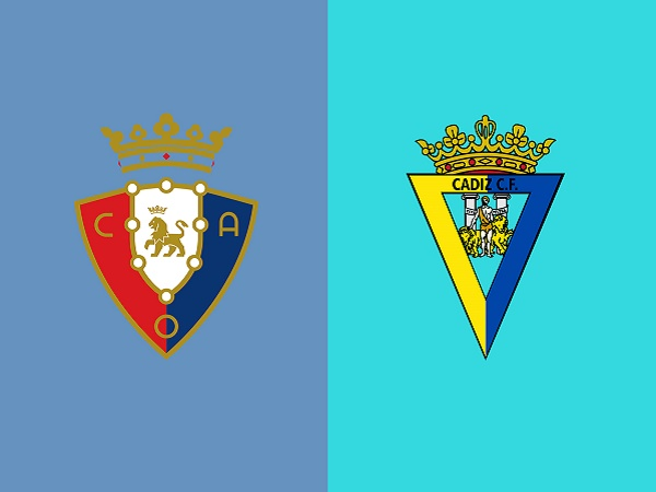 Nhận định kèo Osasuna vs Cadiz – 00h00 12/05, VĐQG Tây Ban Nha