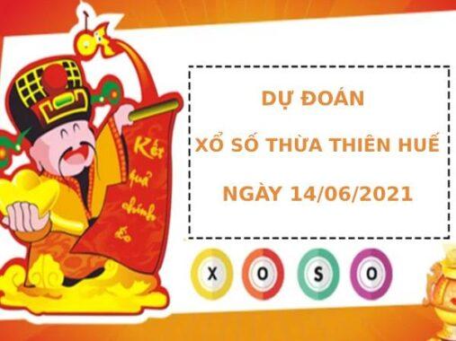 Dự đoán xổ số Thừa Thiên Huế 14/6/2021 hôm nay thứ 2
